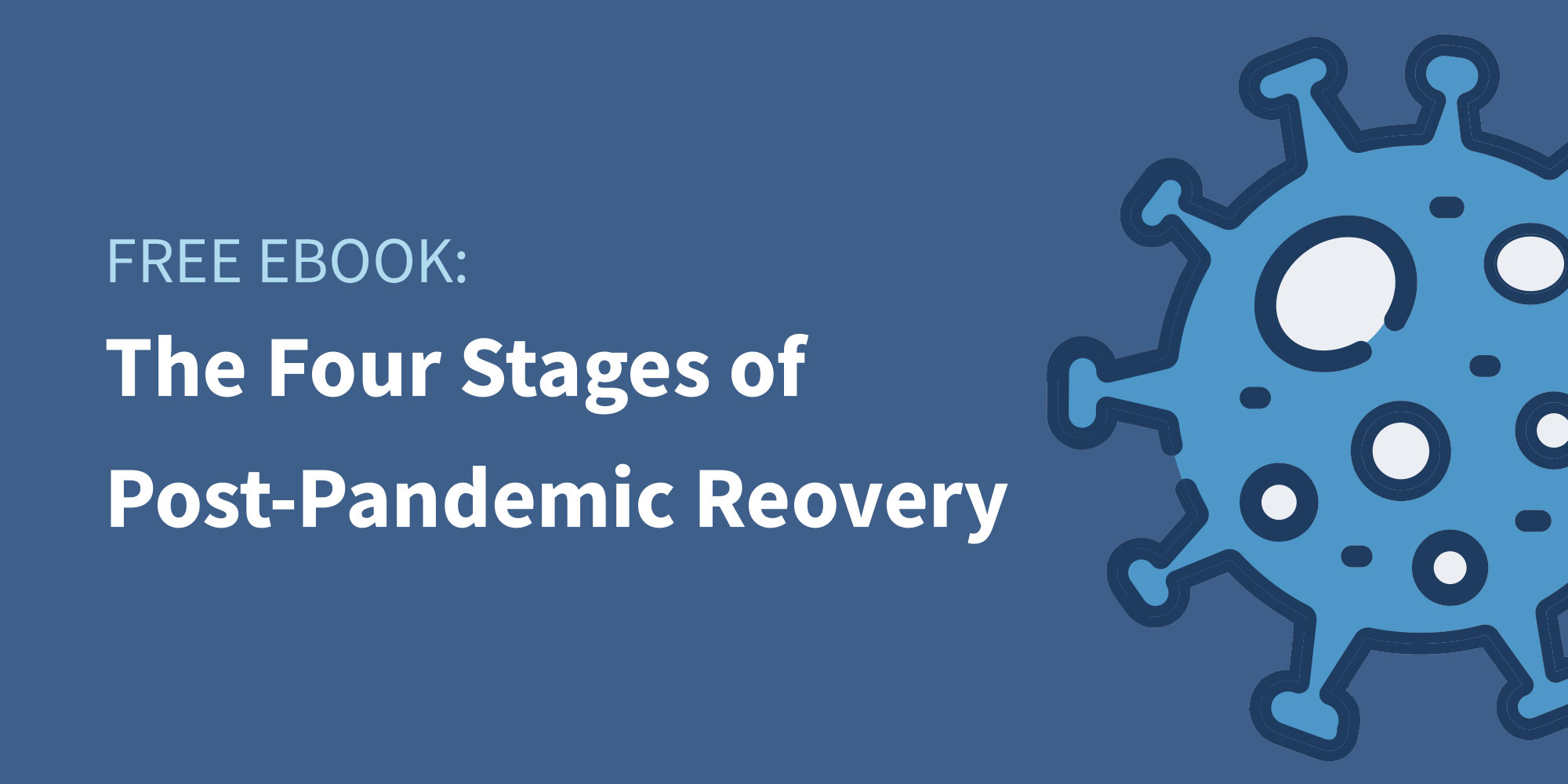 Traxo eBook Four Stages of Recovery Post-Pandemic Featured Image