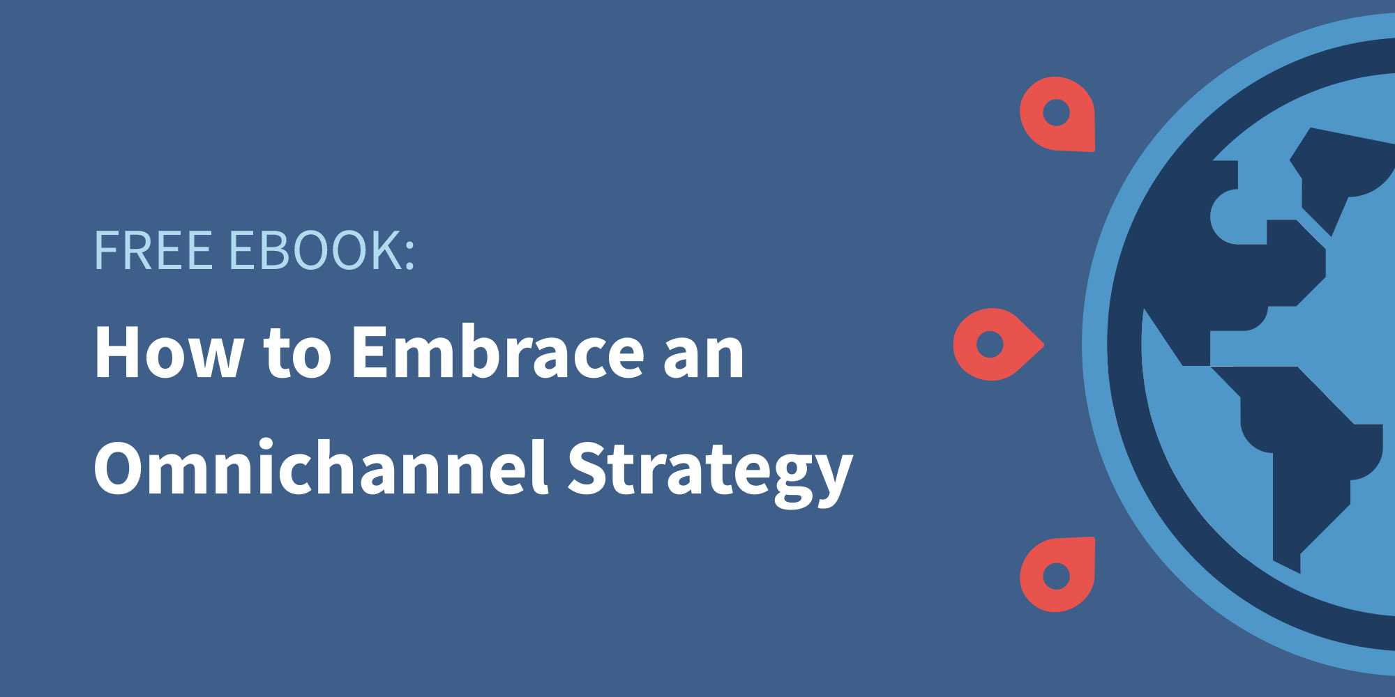Traxo eBook How to Embrace an Omnichannel Strategy Featured Image
